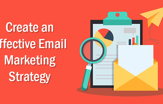 The Key to an Effective Email Marketing Strategy